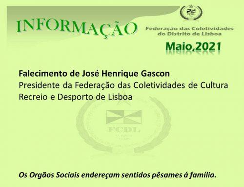 Falecimento de José Henrique Gascon – Presidente da Federação das Coletividades de Cultura Recreio e Desporto de Lisboa